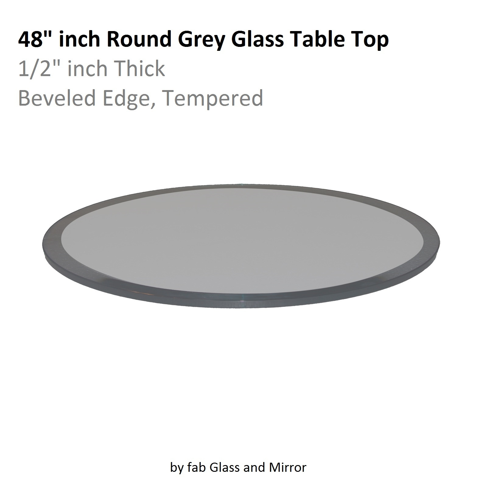 Fab Glass And Mirror Grey Beveled Round Glass Table Top 12 Thick Pertaining To Chamfered Edge Mirror (Image 5 of 15)