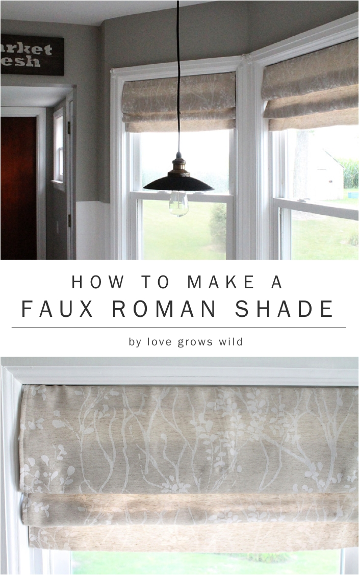 How To Make A Faux Roman Shade Love Grows Wild Regarding Neutral Roman Blinds (View 11 of 15)