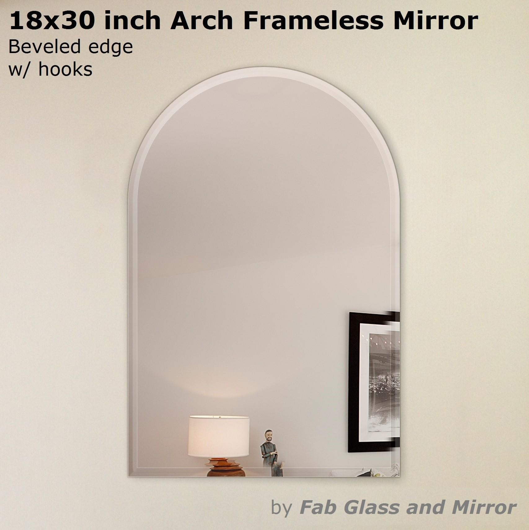 18X30 Inch Arch Frameless Mirror With Hooks Throughout Frameless Arched Mirror (View 15 of 20)