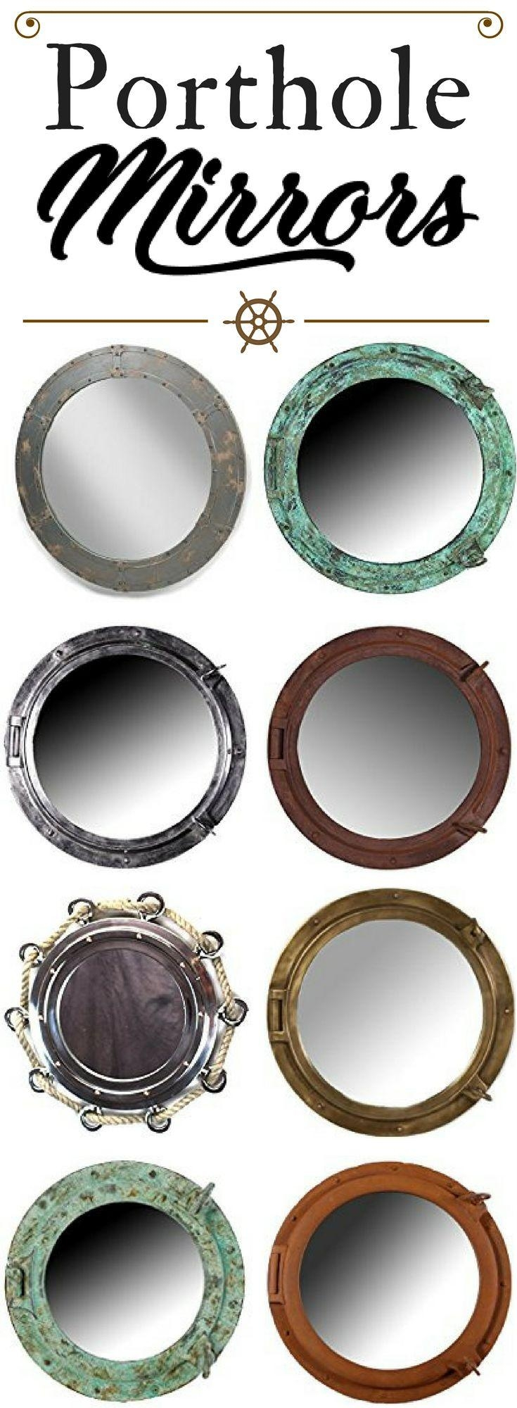 25+ Best Porthole Mirror Ideas On Pinterest | Nautical Mirror Throughout Porthole Mirrors For Sale (Image 2 of 20)
