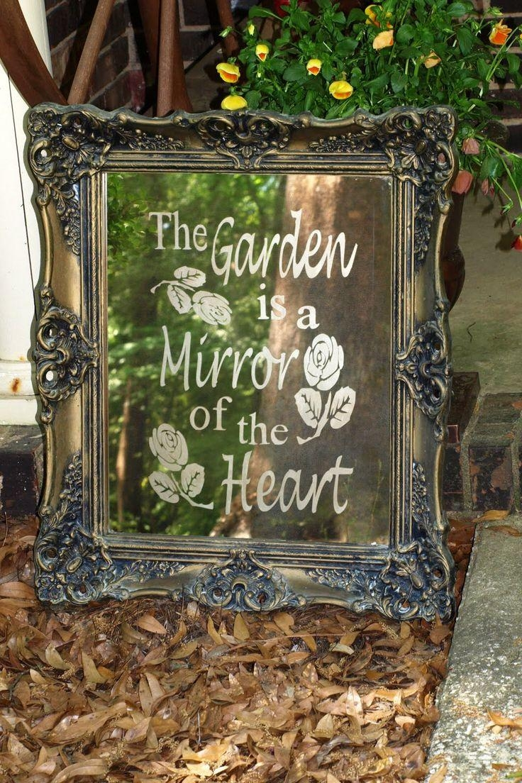 97 Best Tuin Spreuken – Garden Quotes Images On Pinterest Intended For Garden Mirrors For Sale (Photo 20 of 20)