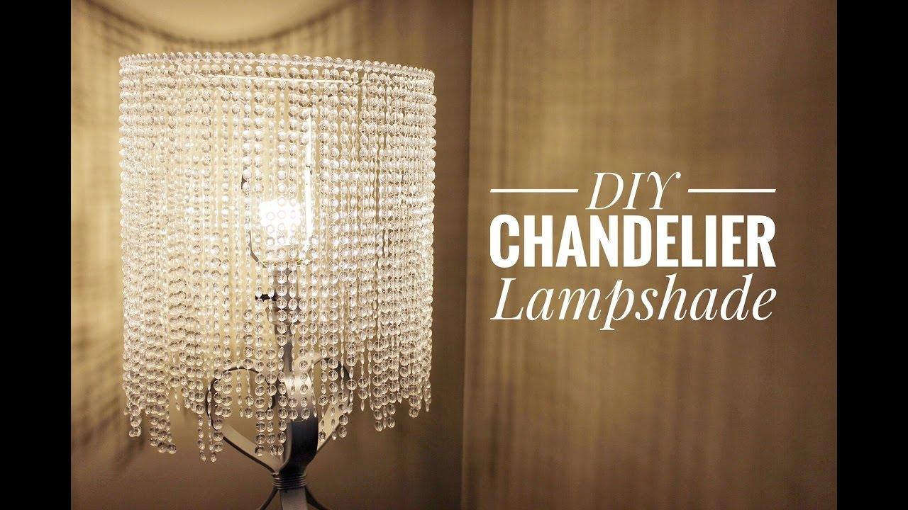 An Easy Way For You To Make A Beautiful Chandelier Lampshade Youtube Pertaining To Chandeliers With Lamp Shades (Image 3 of 25)
