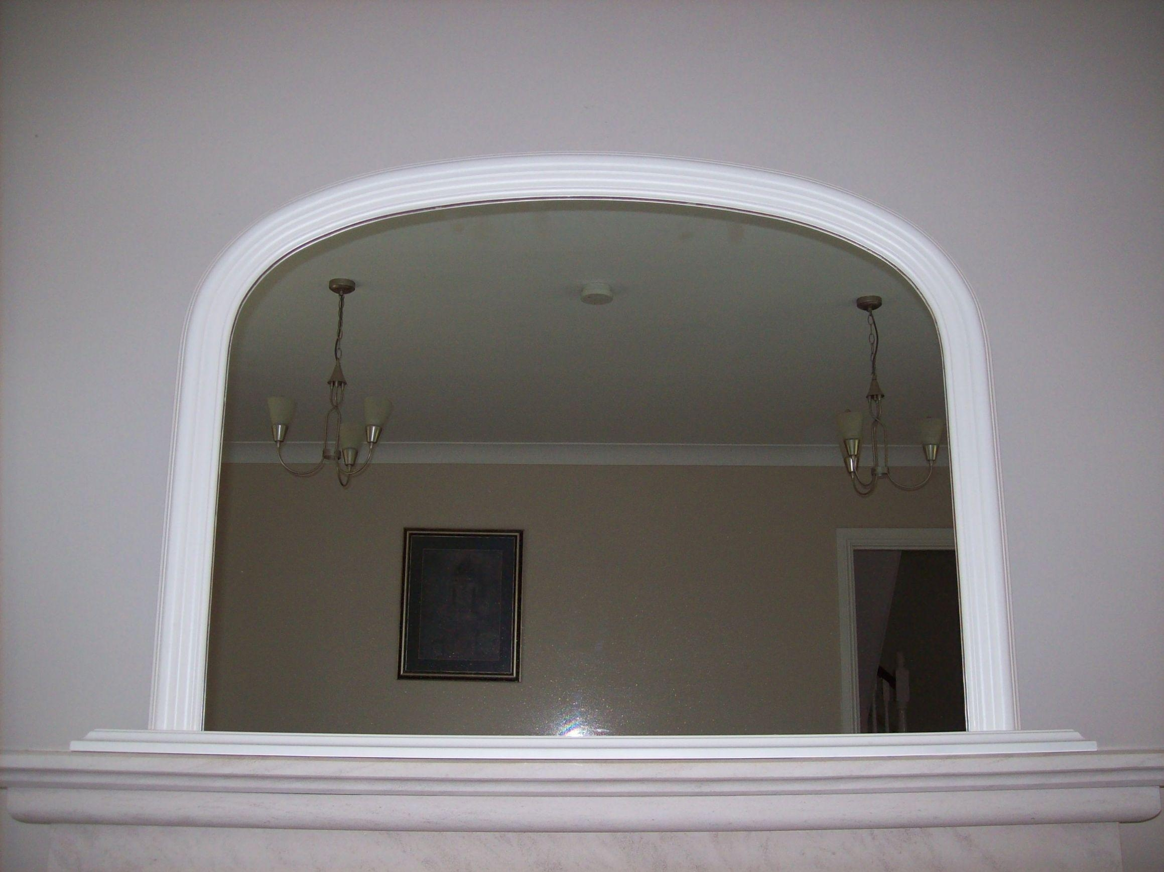 Arched Overmantle Mirror Inside White Overmantle Mirror (Image 4 of 20)