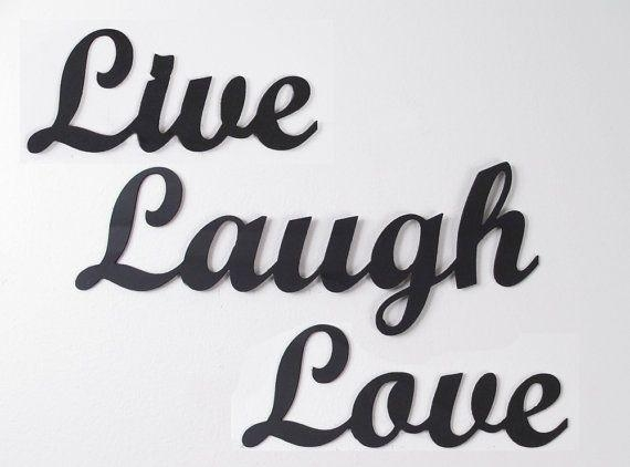 165 Best Live, Laugh, Love Images On Pinterest | Live Laugh Love Pertaining To Live Laugh Love Wall Art Metal (Image 1 of 20)