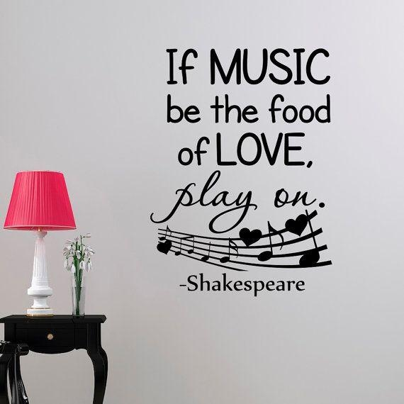 19 Best Music Quotes & Music Home Decor ♫♫♫ Images On Pinterest Inside Shakespeare Wall Art (Image 1 of 20)