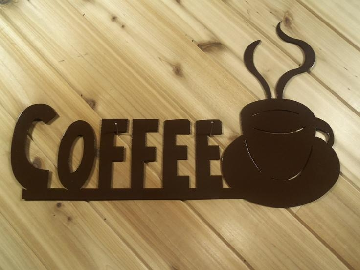 8 Best Coffee Wall Art Images On Pinterest | Coffee Wall Art With Regard To Metal Word Wall Art (Image 3 of 20)