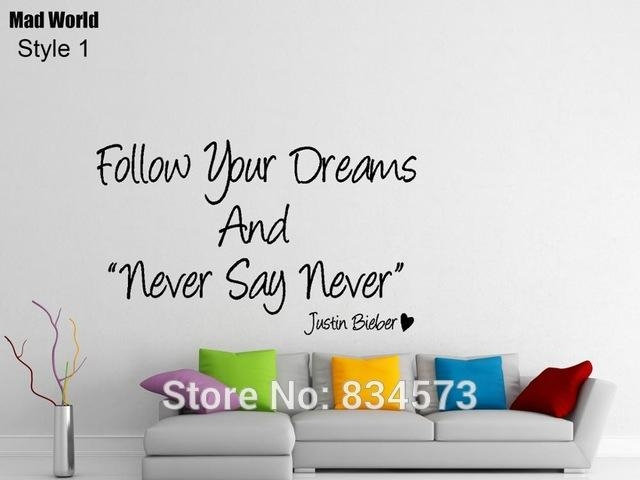Aliexpress : Buy Mad World Follow Your Dreams Never Say Never With Regard To Justin Bieber Wall Art (Image 5 of 20)