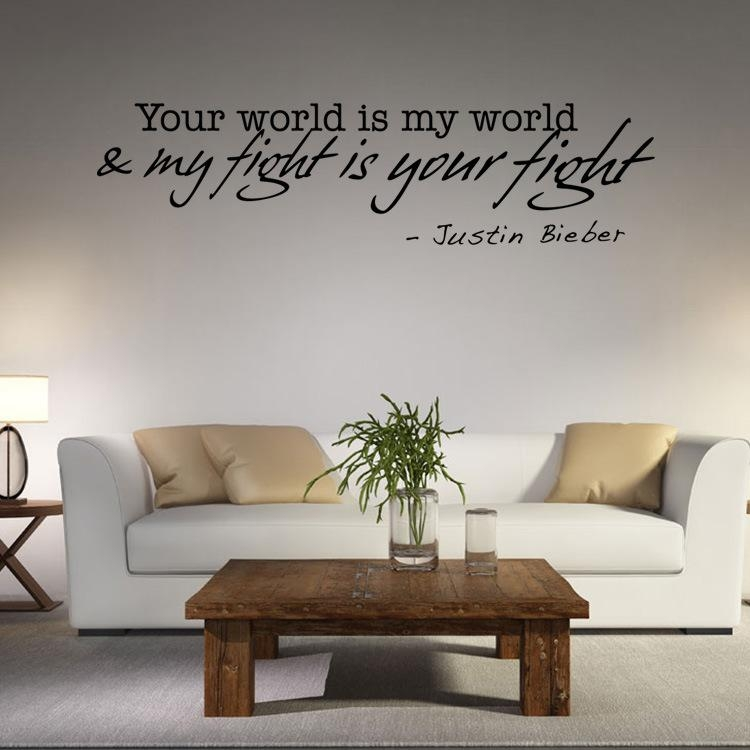 Aliexpress : Buy Your World Is My World My Fight Is Your Fight Pertaining To Justin Bieber Wall Art (Image 6 of 20)