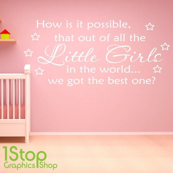 Best Little Girl Wall Sticker Quote – Girls Nursery Kids Wall Art Throughout Little Girl Wall Art (View 15 of 20)
