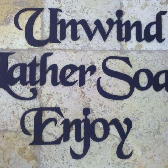 Custom Made Bath Set Words: Unwind Lather Soak Enjoy Metal Wall For Metal Wall Art For Bathroom (View 17 of 20)