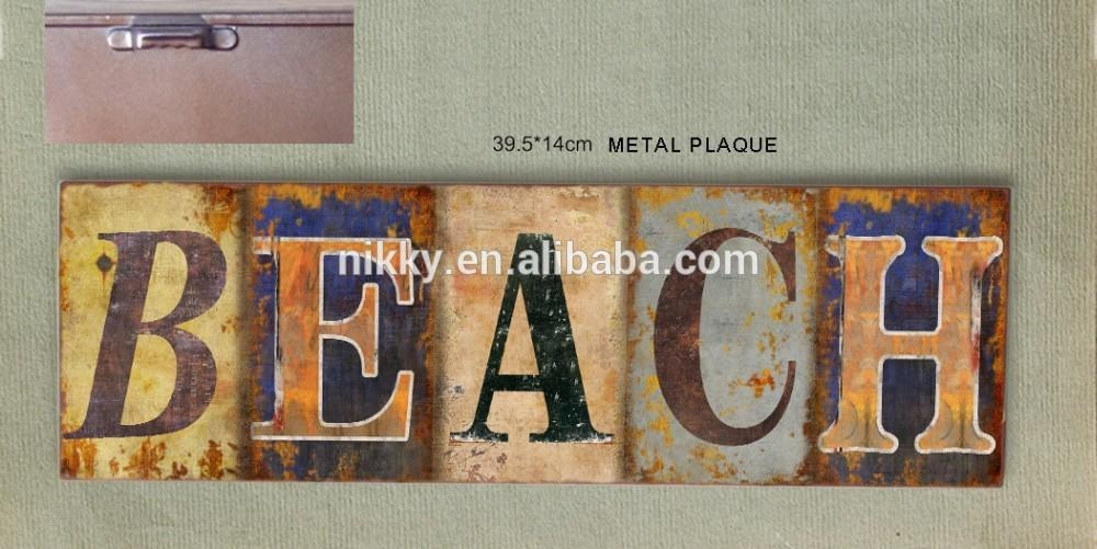 Distressed Metal Word Wall Art For Beach & Distressed Metal Wall With Regard To Metal Word Wall Art (Image 8 of 20)