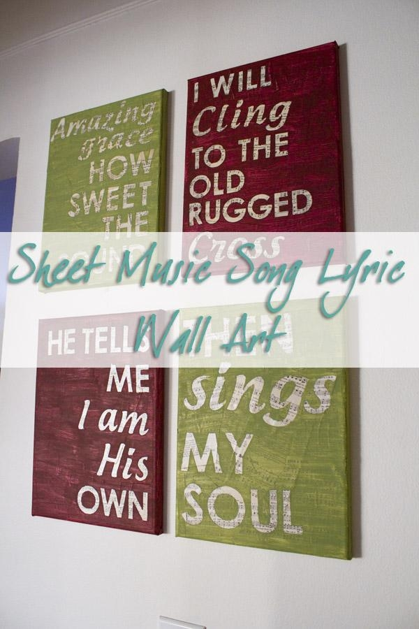 Diy Sheet Music Song Lyric Wall Art (Contributor Post) Regarding Music Lyrics Wall Art (Image 11 of 20)