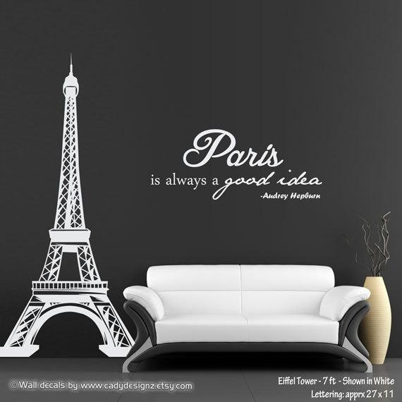 Eiffel Tower Wall Decal With Audrey Hepburn Quote Paris Is With Regard To Eiffel Tower Wall Hanging Art (Image 7 of 20)