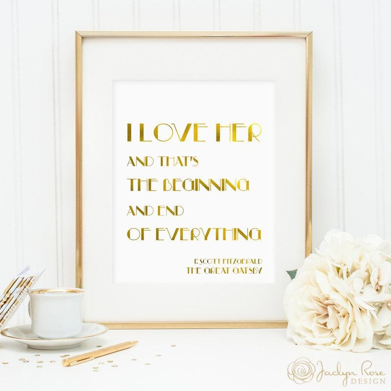 Great Gatsby Quotes I Love Her And That's The Beginning With Regard To Great Gatsby Wall Art (View 11 of 20)