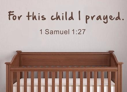 Have Prayed 1 Samuel Nursery Wall Decals Bible Verse Wall Quotes Inside Nursery Bible Verses Wall Decals (View 20 of 20)