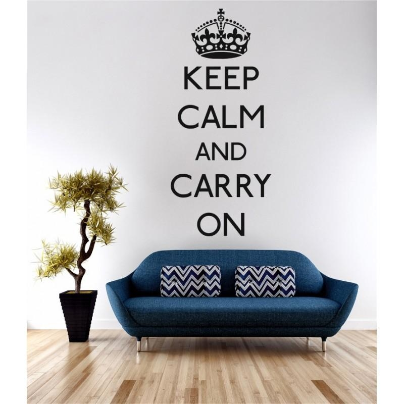 Keep Calm Carry On Wall Art Sticker Quote Decal  The Keep Calm And In Keep Calm And Carry On Wall Art (Image 17 of 20)
