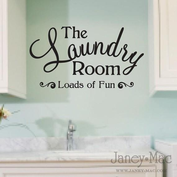 Laundry Room Wall Decal Quote Loads Of Fun Sticker Vinyl With Laundry Room Wall Art Decors (View 7 of 20)