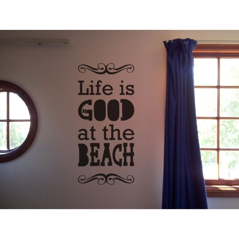 Life Is Good At The Beach Wall Art Lettering Sign Vinyl Decal Inside Life Is Good Wall Art (View 14 of 20)