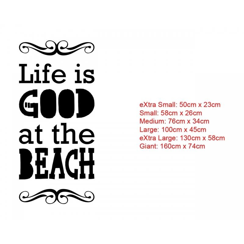 Life Is Good At The Beach Wall Art Lettering Sign Vinyl Decal Regarding Life Is Good Wall Art (View 16 of 20)