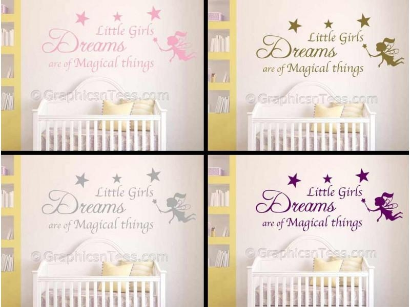 Little Girls Dreams Nursery Wall Sticker Quote Decor Decal With Regard To Little Girl Wall Art (Image 13 of 20)