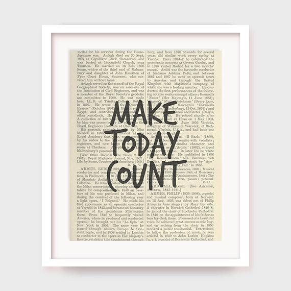 Motivational Wall Art Make Today Count Printable Office Wall Throughout Inspirational Wall Art For Office (Image 12 of 20)