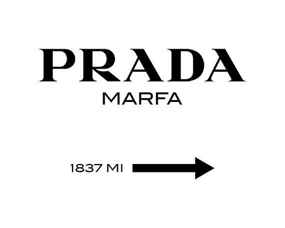 Prada Prada Marfa Prada Print Prada Marfa Print Prada For Prada Marfa Wall Art (Image 17 of 20)