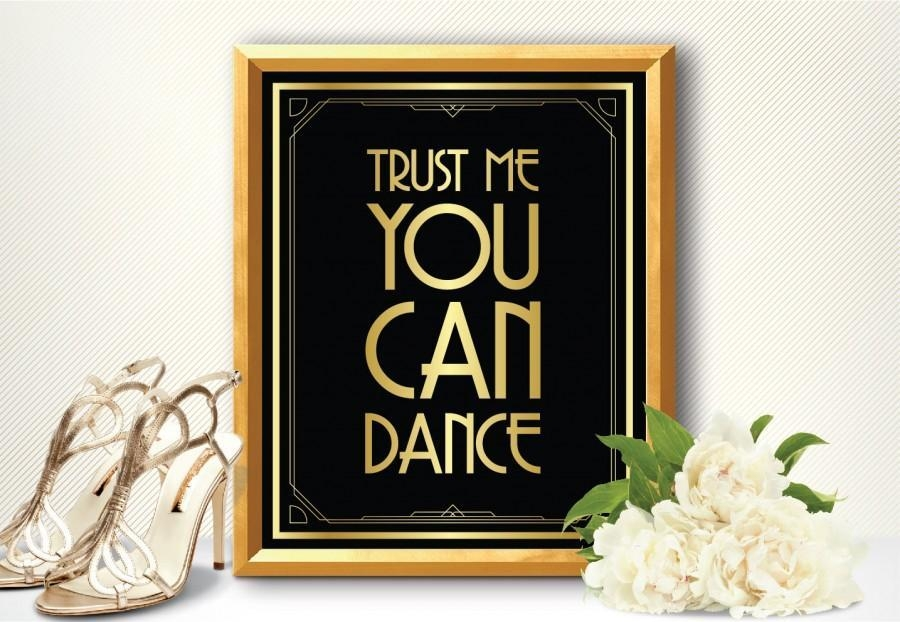 Printable Trust Me You Can Dance Sign – Art Deco Style Great For Great Gatsby Wall Art (View 7 of 20)
