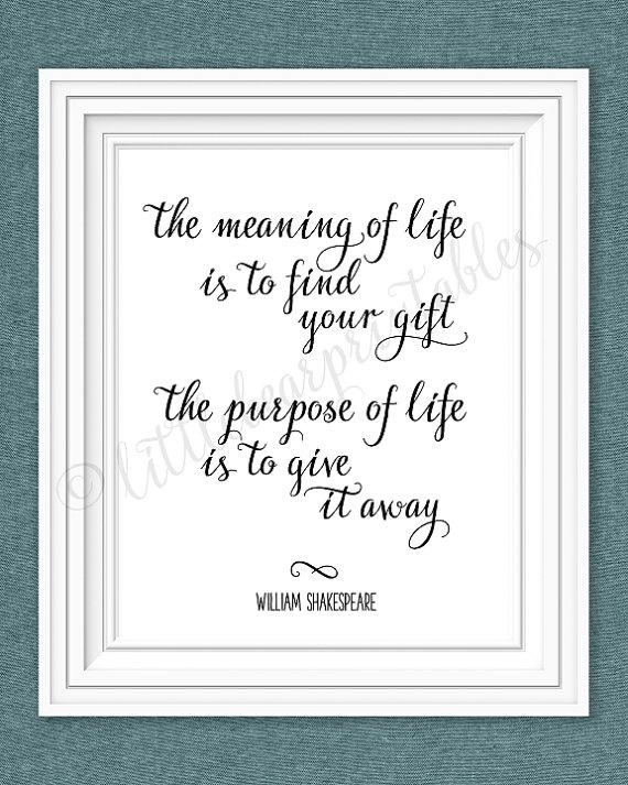 Shakespeare Quote The Meaning Of Life And The Purpose Of Intended For Shakespeare Wall Art (Image 14 of 20)