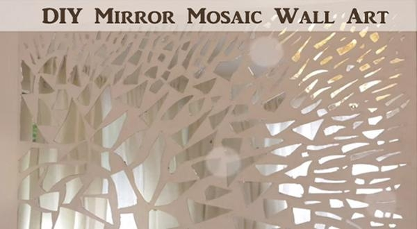 Video] Diy Mirror Mosaic Wall Art – Diy Scoop Inside Diy Mirror Wall Art (Image 19 of 20)