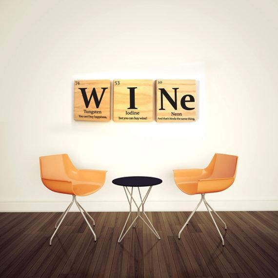 Wine Periodic Table Wooden Tile Wall Art With Quote Periodic With Elements Wall Art (Image 20 of 20)