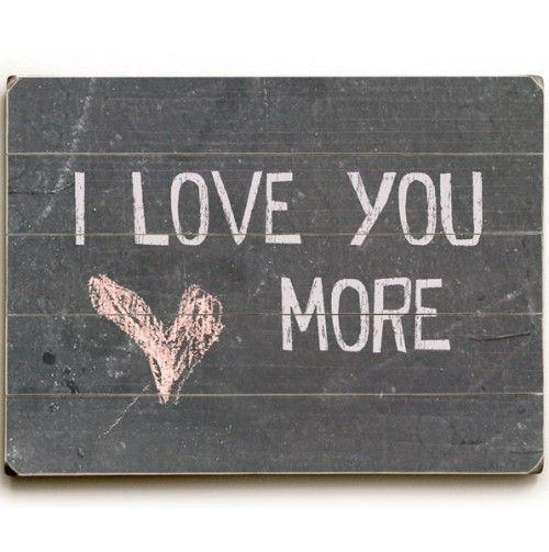 19 Best Paintings To Do Images On Pinterest | Sign On, Pallet With Regard To I Love You More Wall Art (Image 1 of 20)