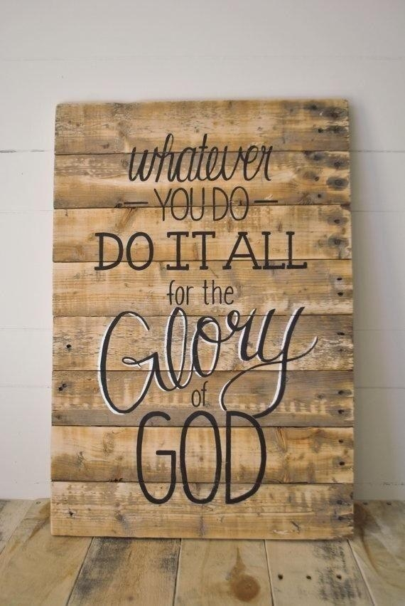 49+ Wood Wall Art Quotes Collections – The Unique Words Regarding Wooden Wall Art Quotes (View 2 of 20)