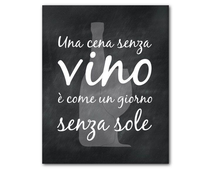 65 Best Wine Images On Pinterest | Canvas Art, Kitchen Walls And Throughout Italian Wall Art Quotes (Image 8 of 20)