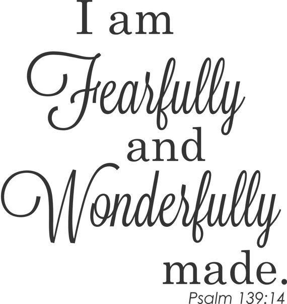 93 Best I Am Fearfully & Wonderfully Made Images On Pinterest For Fearfully And Wonderfully Made Wall Art (Photo 16 of 20)