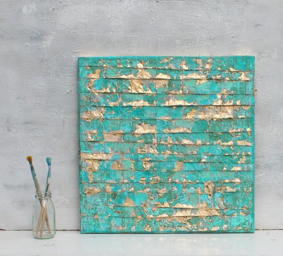 Abstract Painting, Turquoise Gold Art, Gold Leaf, Contemporary Art With Teal And Gold Wall Art (Image 2 of 20)