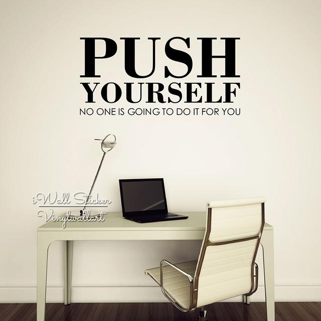 Aliexpress : Buy Push Yourself Quote Wall Sticker Regarding Inspirational Wall Decals For Office (Image 1 of 20)