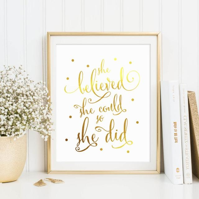 Aliexpress : Buy Real Gold Foil She Believed She Could So She Within She Believed She Could So She Did Wall Art (Image 2 of 20)