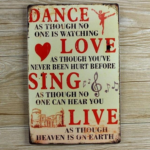 Aliexpress : Buy Retro Metal Wall Art Tin Sign Dance Love Sing In Metal Wall Art Quotes (Image 3 of 20)