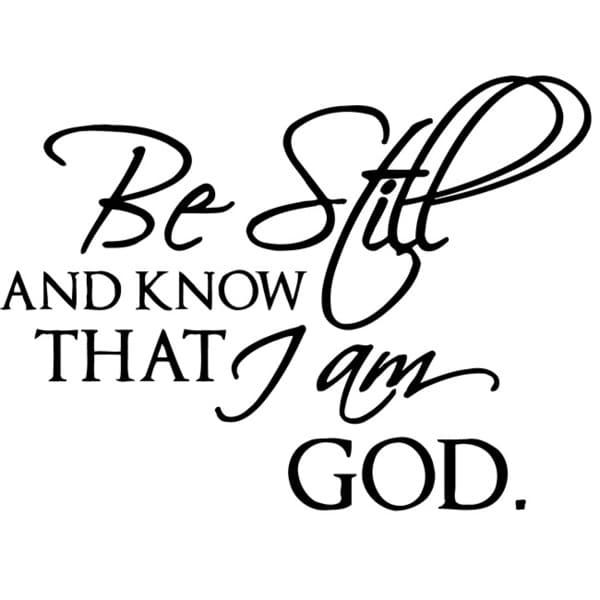 Be Still And Know That I Am God' Vinyl Wall Decal – Free Shipping With Regard To Be Still And Know That I Am God Wall Art (Image 8 of 20)
