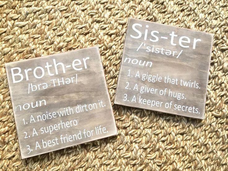 Best 25+ Sister Definition Ideas On Pinterest | Sister Crafts Regarding Brother Definition Wall Art (Image 3 of 20)