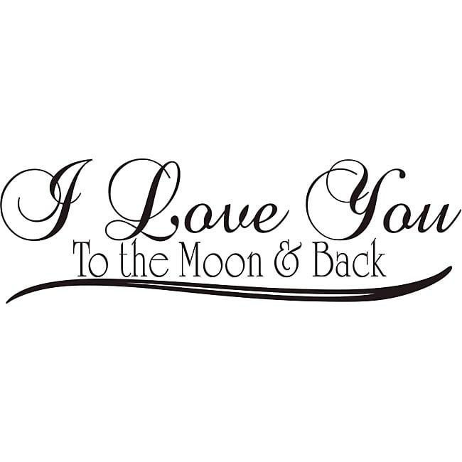 Design On Style 'i Love You To The Moon And Back' Vinyl Wall Art Inside Love You To The Moon And Back Wall Art (Image 7 of 20)
