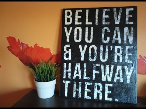 Diy: Easy Canvas Art – Custom Quote On Canvas (Room Decor) – Youtube In Diy Canvas Wall Art Quotes (View 14 of 20)