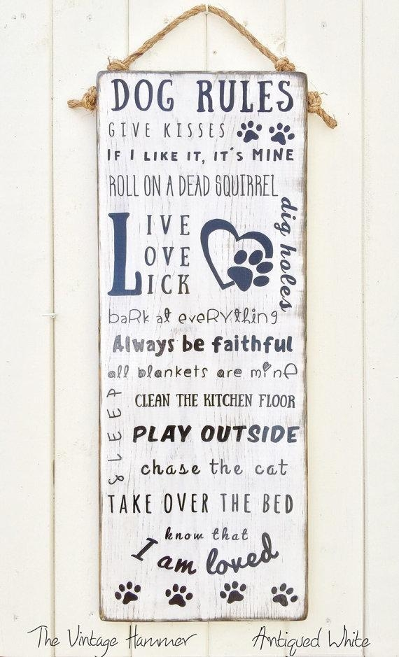 Dog Rules Wood Sign Sayings Wood Dog Signs Hand Painted In Dog Sayings Wall Art (View 7 of 20)