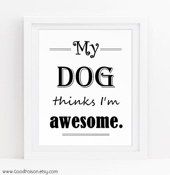 Dog Wall Art Dog Quotes Dog Sayings Funny Dog Sign Dog Regarding Dog Sayings Wall Art (View 1 of 20)