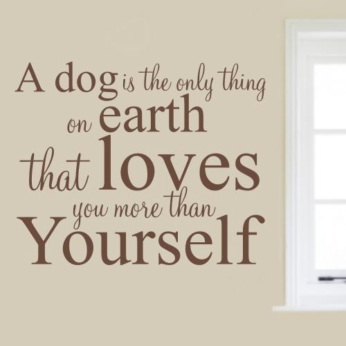 Dog Wall Art Stickers Within Dog Sayings Wall Art (View 5 of 20)