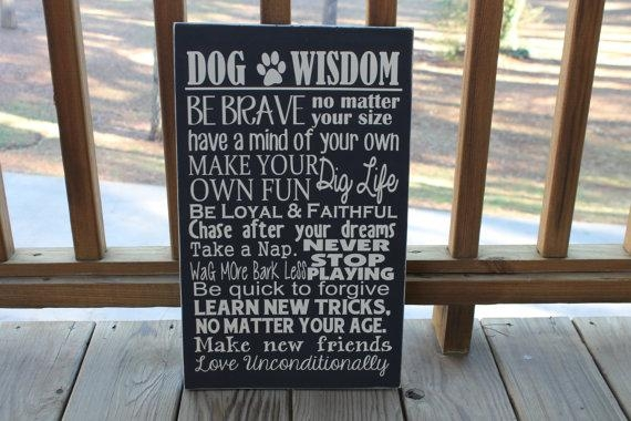 Dog Wisdom Sign Pet Sign Dogs Dog Sayings Dog Wall Art Whdinga With Dog Sayings Wall Art (View 2 of 20)