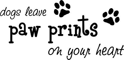 Dogs Leave Paw Prints On Your Heart Cute Puppy Wall Art Wall With Dog Sayings Wall Art (View 19 of 20)