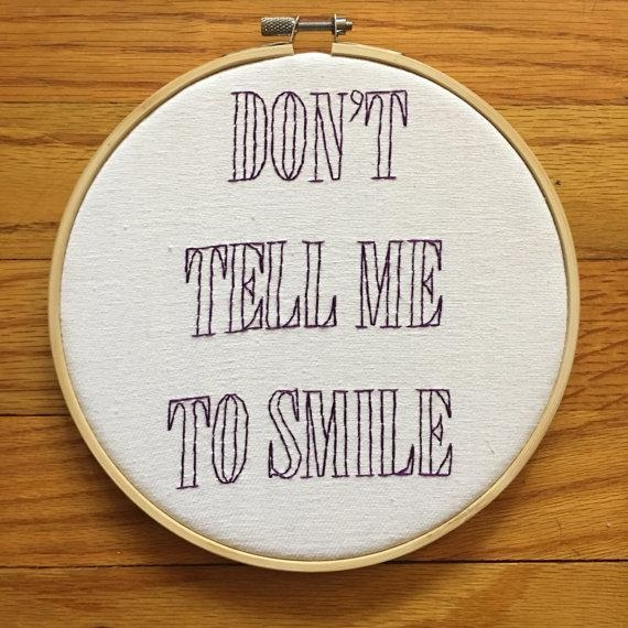 Don't Tell Me To Smile Embroidery Feminist Wall Art Throughout Feminist Wall Art (Image 7 of 20)