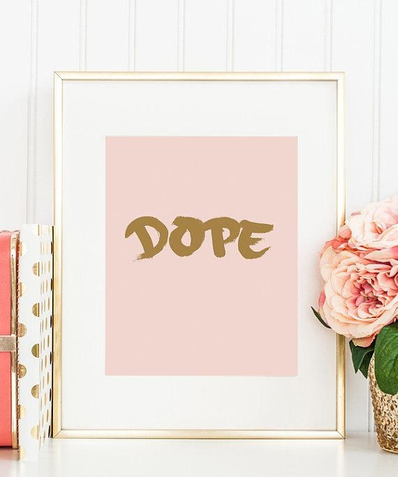 Dope Art Print Dope Print Typography Art Print Dope Wall Intended For Dope Wall Art (View 19 of 20)