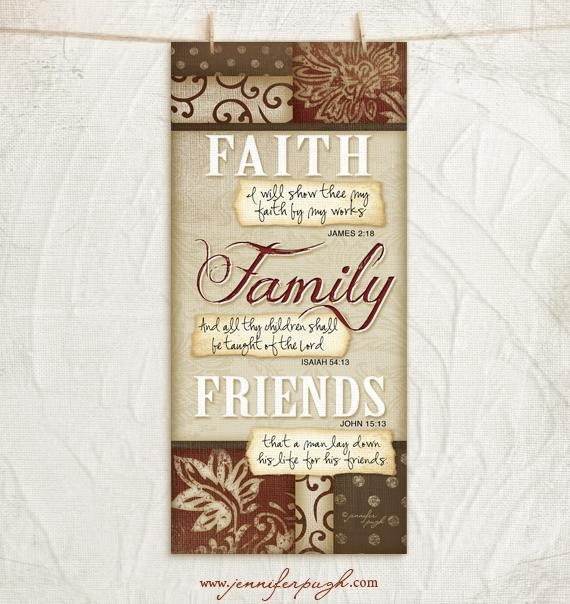 Faith Family Friends 8×18 Art Print | Jennifer Pugh Studios With Regard To Faith Family Friends Wall Art (View 9 of 20)